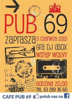 Pub 69 zaprasza na impreze