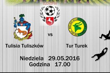 Derby Tulisia vs Tur ju� w niedziel�!