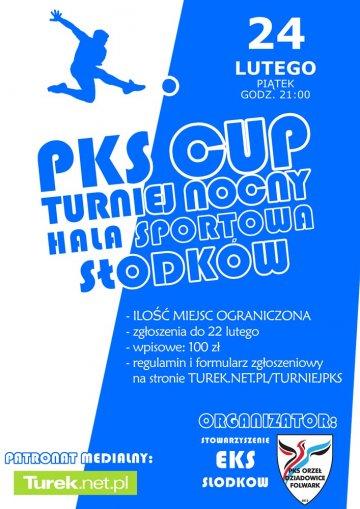PKS CUP - Turniej Nocny w Słodkowie