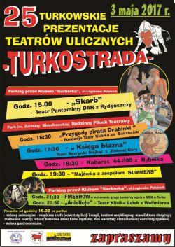 25. Turkowskie Prezentacje Teatrów Ulicznych TURKOSTRADA