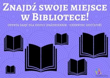 Znajdź swoje miejsce w Bibliotece!