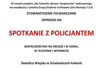 Dziadowice-Folwark: Spotkanie z policjantem już...